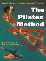 The Pilates® Method of Body Conditioning